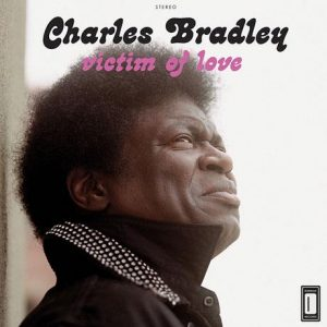 Charles Bradley Victim of Love nuevo disco