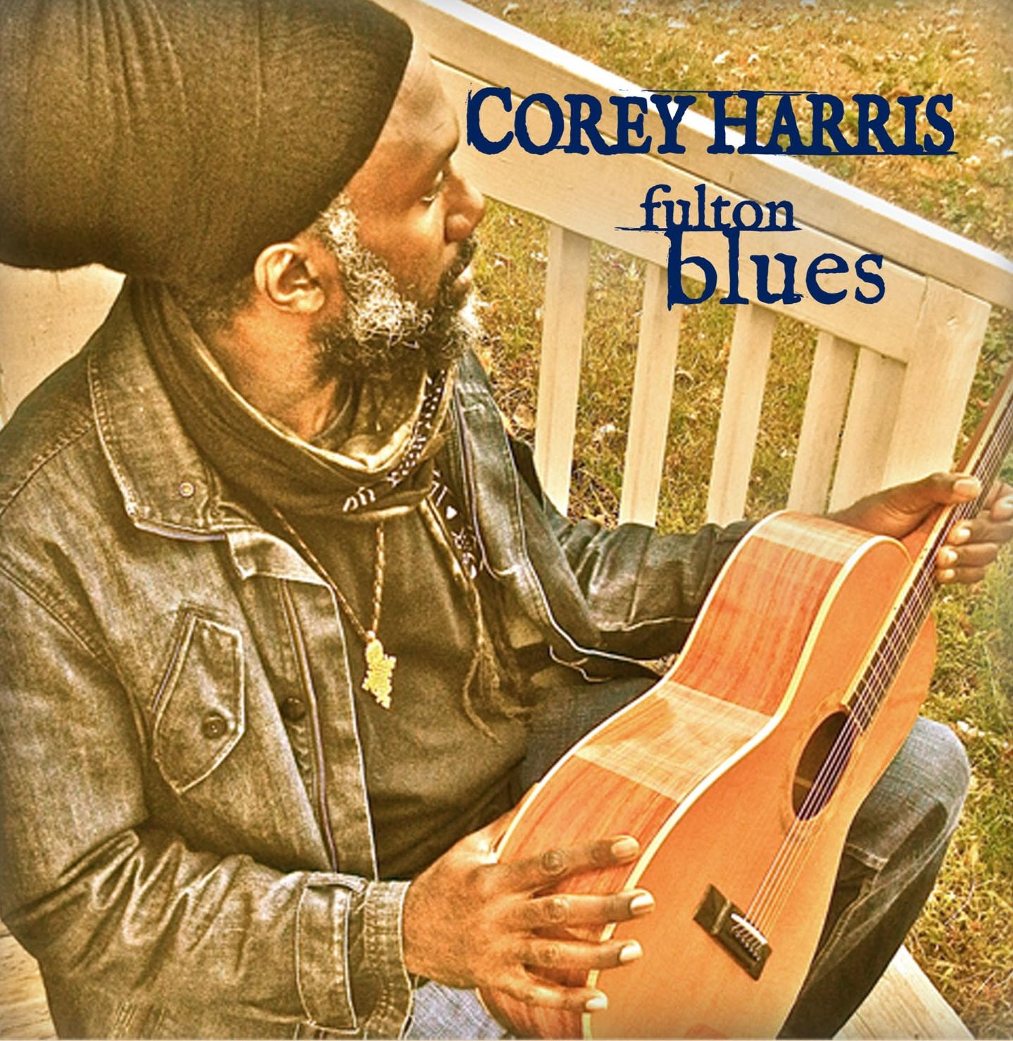 "Corey Harris ""Fulton Blues"" 2013 nuevo disco"