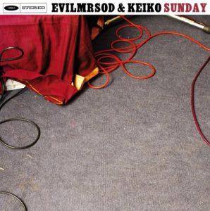 EvilMrSod & Keiko Weekend nuevo disco  Enero 2013 Sunday
