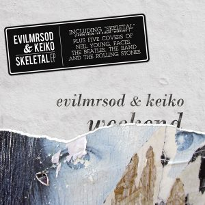 EvilmrSod & Keiko Skeletal nuevo EP con temas de The Band, Beatles, Rolling Stones, Faces o Neil Young 2013
