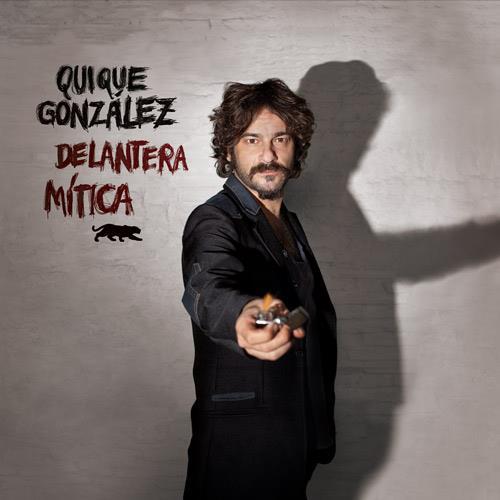 "Quique González ""Delantera Mítica"", Tenía que decírtelo 2013"