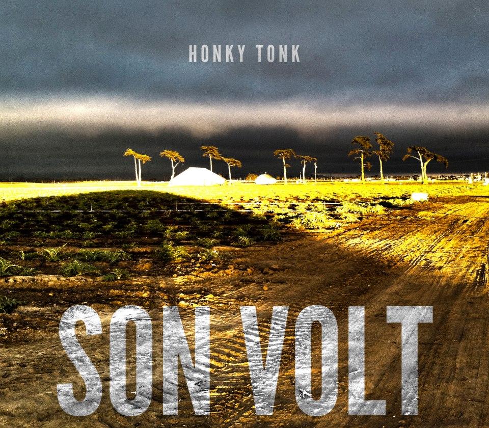 """Son Volt """"Honky Tonk"""" 2013 nuevo disco"""
