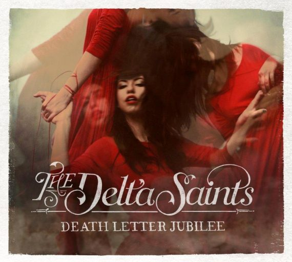 The Delta Saints DeathLetter Jubilee US Tour European Tour España 2013