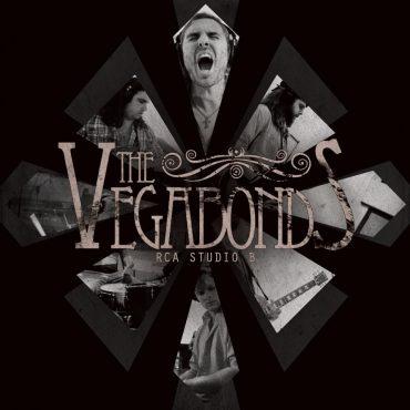 "The Vegabonds ""The Vegabonds at RCA Studio B"", European Tour y gira española 2013"
