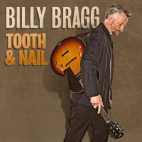 Billy Bragg Tooth & Nail nuevo álbum 2013