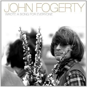 John Fogerty Wrote a Song for Everyone 2013