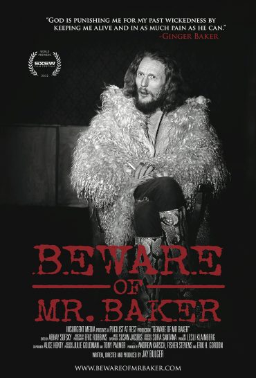 Beware of Mr. Baker, film documental sobre el batería de Cream, Blind Faith o BBB, Ginger Baker