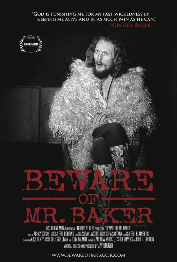 Beware of Mr. Baker, film documental sobre el batería de Cream, Blind Faith o BBB, Ginger Baker