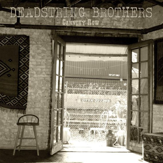 Deadstring Brothers Cannery Road, nuevo disco 2013