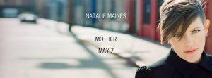 Natalie Maines de Dixie Chicks nuevo disco Mother