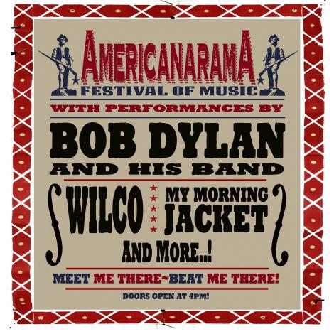Americarama Festival of Music Bob Dylan, WIlco, My Mornig Jacket, Richard Thompson y Ryan Bingham