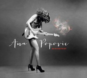 Ana Popović Can You Stand the Heat, nuevo disco
