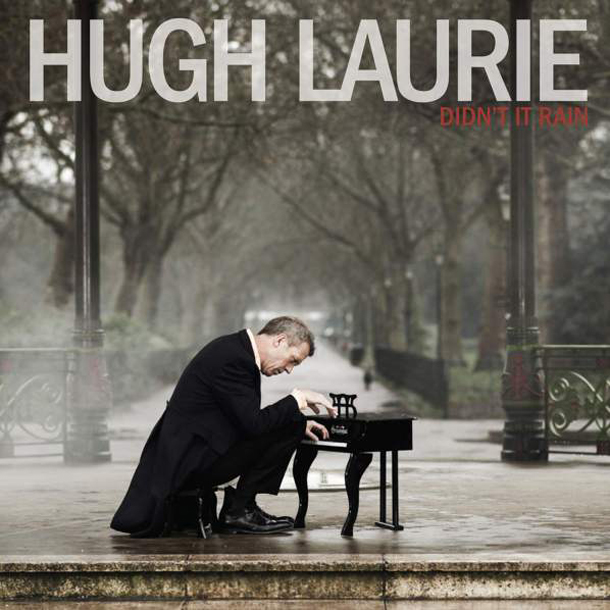 Hugh Laurie Didn't Rain nuevo disco del Dr. House
