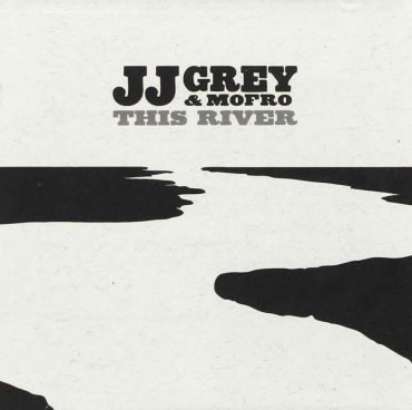 "JJ Grey & Mofro ""This River"", nuevo disco de Funky y R&B"