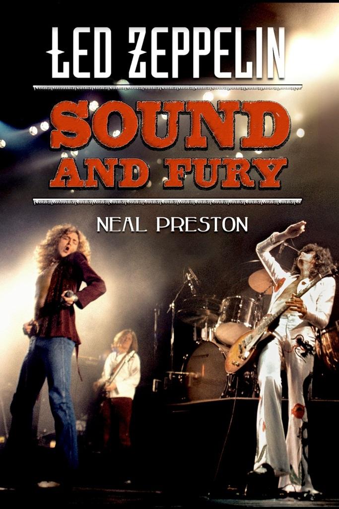 Led Zeppelin Sound and Fury, libro de fotografías tomadas por Neal Preston