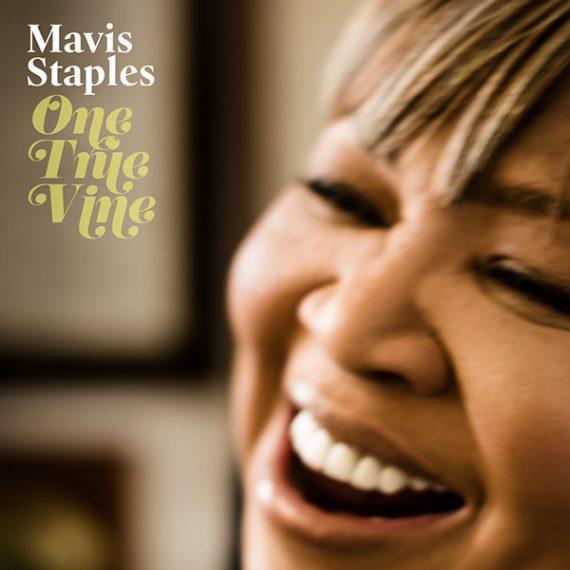 Mavis Staples One True Vine nuevo disco producido por Jeff Tweedy