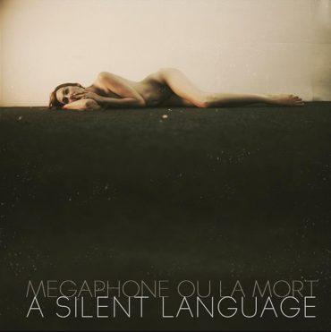 Megaphone Ou La Mort A Silent Language