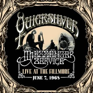 Quick Messenger Service Live at the Fillmore, June 7, 1968