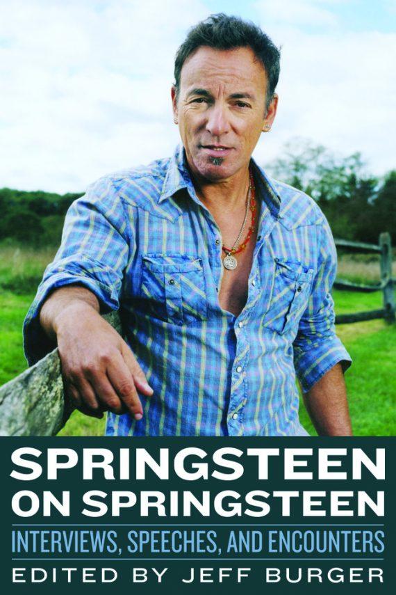 """""""Springsteen on Springsteen"""", libro de entrevistas, discursos y artículos del Boss de 1973 a 2012"""