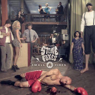 """The Stone Foxes """"Small Fires"""", nuevo disco de los dueños del Blues Rock de San Francisco"""