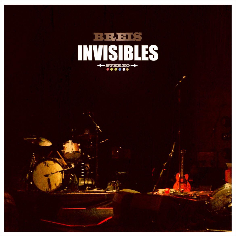Breis, Invisibles su nuevo disco
