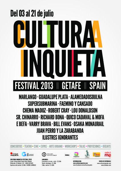 Cultura Inquieta Festival 2013 Getafe, Robert Cray, Bill Evans, Guadalupe Plata, etc