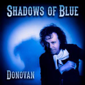 """Donovan """"Shadows of Blue"""", nuevo disco y gira española 2013"""