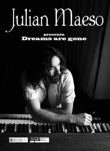 Entrevista a Julián Maeso autor de Dreams Are Gone