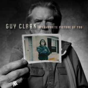 Guy Clark My Favorite Picture Of You, nuevo disco