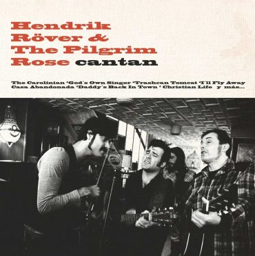 Hendrik Röver & The Pilgrim Rose Cantan nuevo disco
