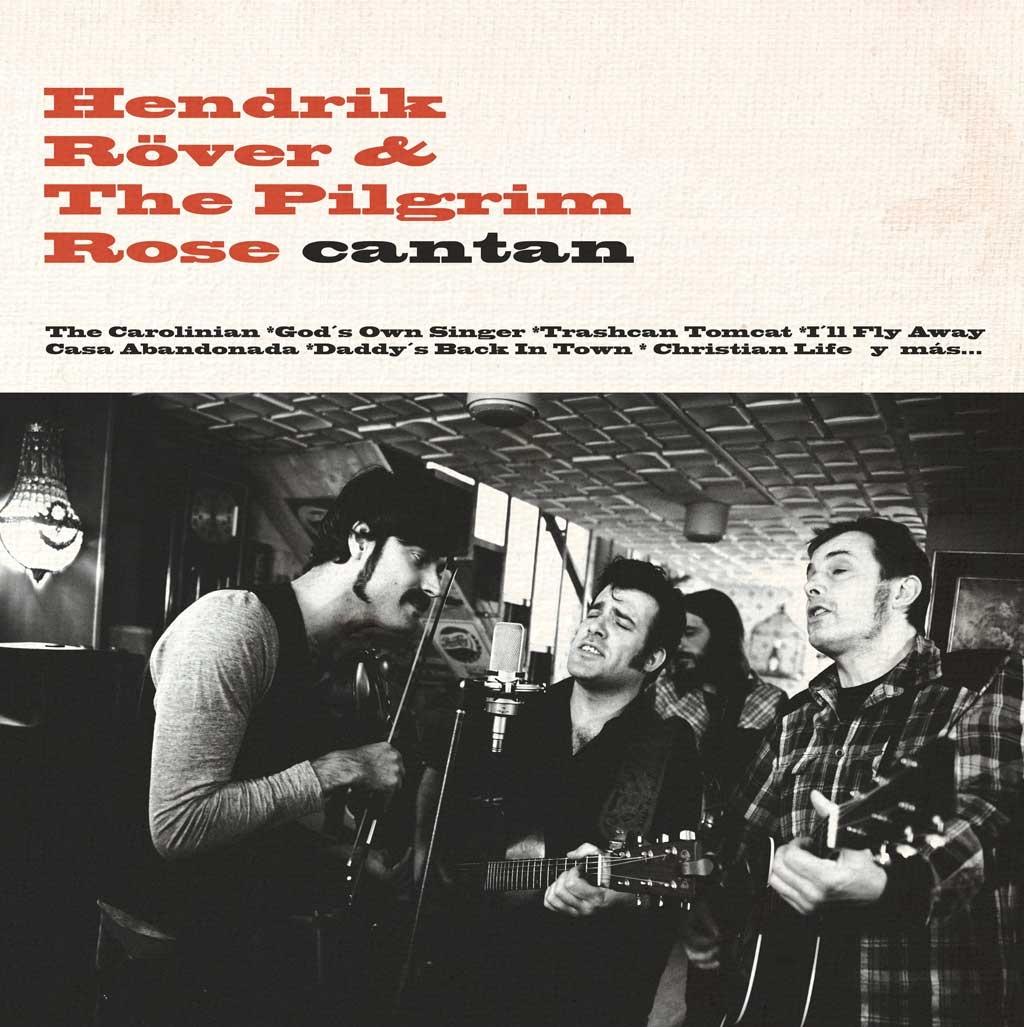 Hendrik Röver & The Pilgrim Rose Cantan nuevo disco