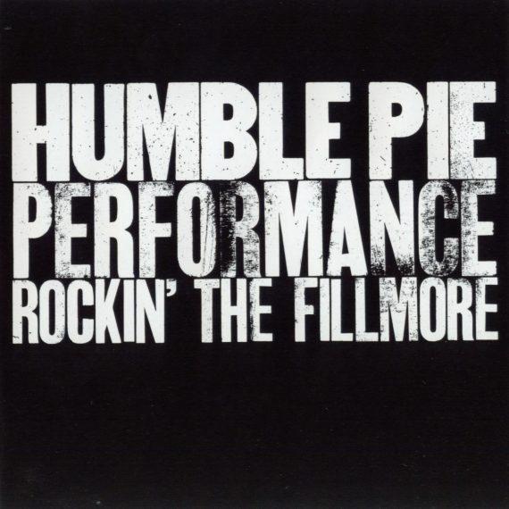 """Humble Pie """"Performance Rockin' The Fillmore"""", nueva reedición"""