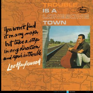 "Lee Hazlewood ""Trouble Is a Lonesome Town"" disco tributo un grande del Country Pop Rock Jazz instrumental"