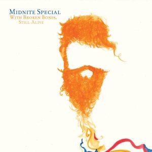 Midnite Special With Broken Bones, Still Alive nuevo EP