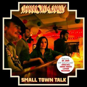 "Shannon McNally ""Small Town Talk"", con Dr. John y tributo a Bobby Charles, Swamp sureño y Nueva Orleans"