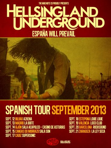 Hellsingland Underground 2013 Spanish Tour gira española