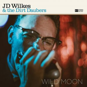 "J.D. Wilkes and The Dirt Daubers ""Wild Moon"", nuevo disco"