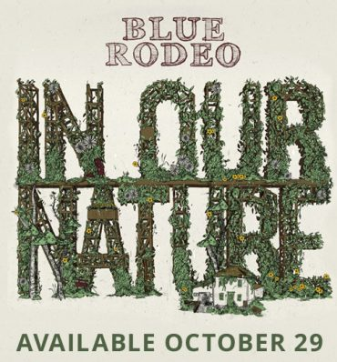 "Blue Rodeo ""In Our Nature"", nuevo disco"