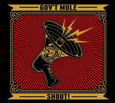 Gov't Mule Shout!, nuevo disco con invitados de lujo como Toots Hibbert, Dr. John, Jim James, Steve Winwood, Elvis Costello o Glen Hughes entre otros