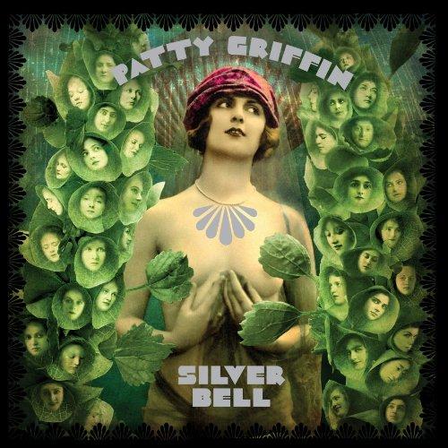 """Patty Griffin """"Silver Bell"""", el disco inédito que verá la luz en octubre"""