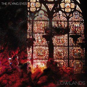 "The Flying Eyes ""Lowlands"" gira española y europea"