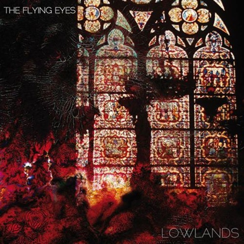 "The Flying Eyes ""Lowlands"" gira española y europea"