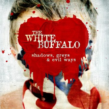"The White Buffalo ""Shadows, Greys And Evil Ways"", nuevo disco"