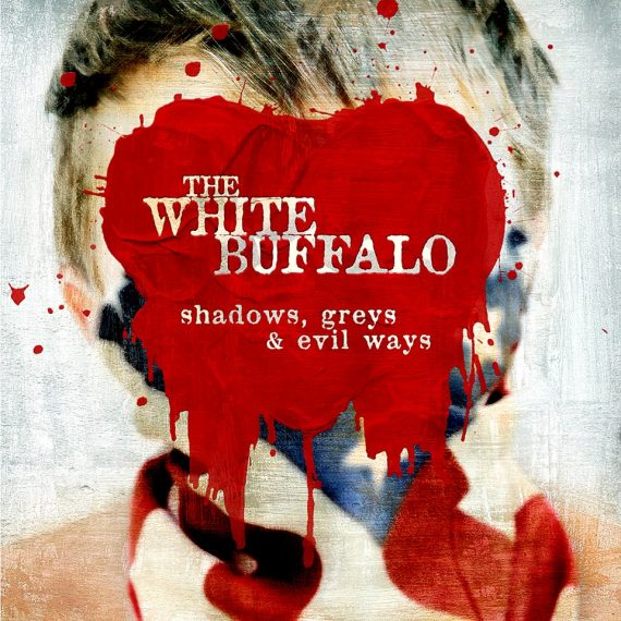 "The White Buffalo ""Shadows, Greys And Evil Ways"", nuevo disco"