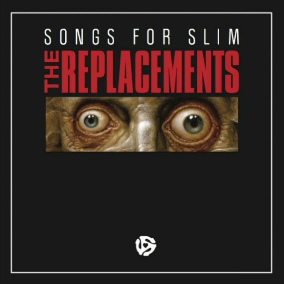 """Songs for Slim"", disco benéfico para Slim Dunlap de The Replacements"