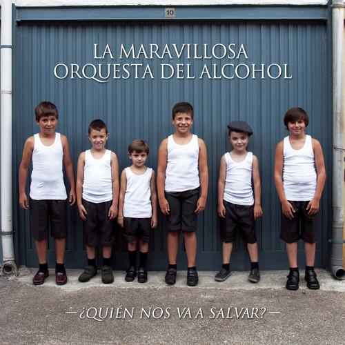 "La Maravillosa Orquesta del Alcohol ""¿Quién nos va a salvar?"", nuevo disco"