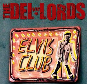 "The Del-Lords ""Elvis Club"" gira española 2013"