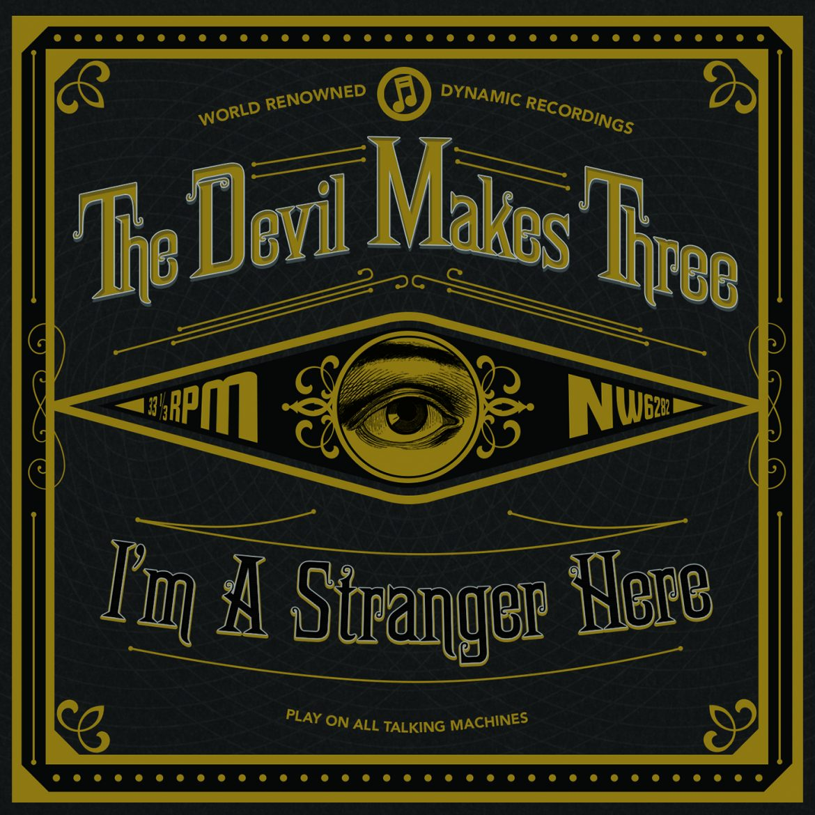 The Devil Makes Three I'm A Stranger Here, nuevo disco