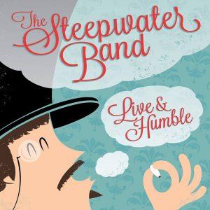 "The Steepwater Band ""Live & Humble"" nuevo disco y gira española 2014"