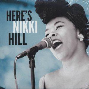 "Nikki Hill ""Here's Nikki Hill"", nuevo disco, entrevista, gira española"
